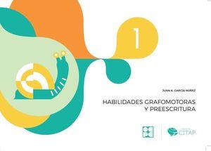 HABILIDADES GRAFOMOTORAS Y PREESCRITURA