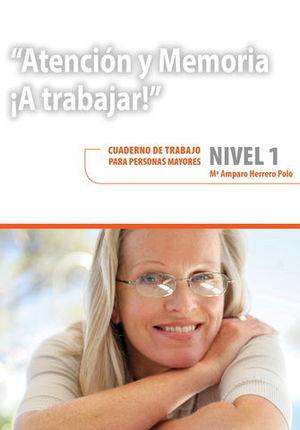 ATENCION Y MEMORIA.  A TRABAJAR NIVEL 1