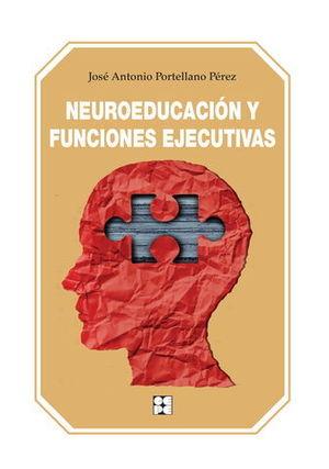 NEUROEDUCACION Y FUNCIONES EJECUTIVAS
