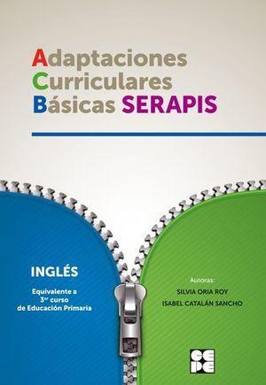 INGLES 3º EP ADAPTACION CURICULAR BASICA SERAPIS