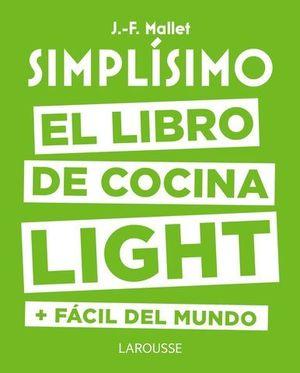 SIMPLISIMO.  EL LIBRO DE COCINA LIGHT MAS FACIL DEL MUNDO