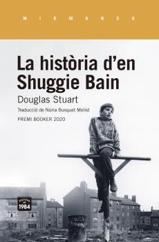 HISTÒRIA D'EN SHUGGIE BAIN, LA
