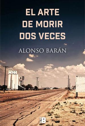 EL ARTE DE MORIR DOS VECES