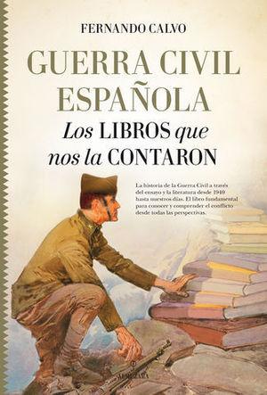 GUERRA CIVIL ESPAÑOLA LOS LIBROS QUE NOS LA CONTARON