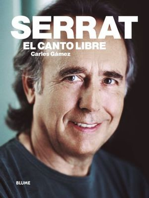 SERRAT.  EL CANTO LIBRE