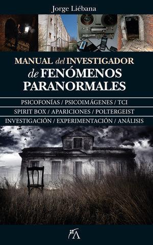 MANUAL DE INVESTIGADOR DE FENOMENOS PARANORMALES