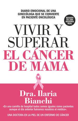 VIVIR Y SUPERAR EL CANCER DE MAMA