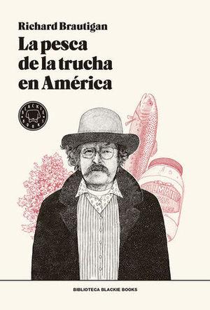 PESCA DE LA TRUCHA EN AMÉRICA, LA -RÚSTICA