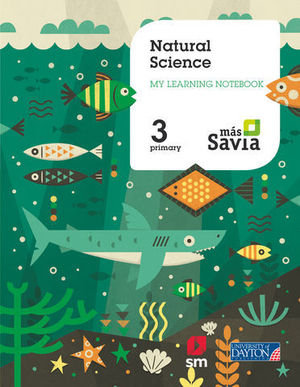 NATURAL SCIENCE 3º EP WORKBOOK MAS SAVIA  ED. 2018