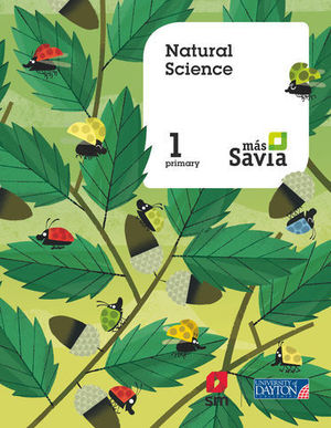 NATURAL SCIENCE 1º EP MAS SAVIA  ED. 2018