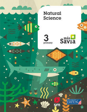 NATURAL SCIENCE 3º EP MAS SAVIA  ED. 2018