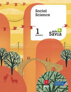 SOCIAL SCIENCE 1º EP MAS SAVIA  ED. 2018