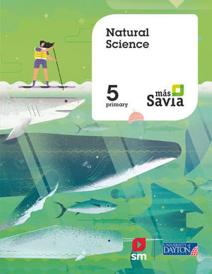 NATURAL SCIENCE 5º EP MAS SAVIA  ED. 2018