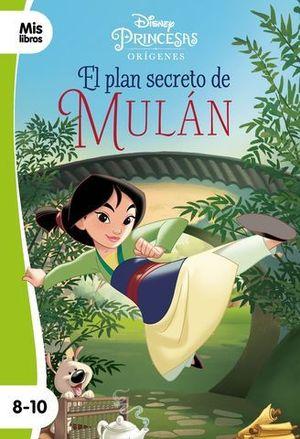 PRINCESAS.  EL PLAN SECRETO DE MULAN