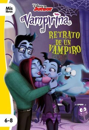 VAMPIRINA.  RETRATO DE UN VAMPIRO ( SERIE AMARILLA )