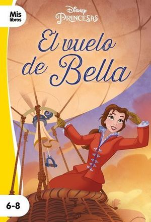 PRINCESAS. EL VUELO DE BELLA. NARRATIVA