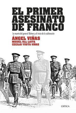 EL PRIMER ASESINATO DE FRANCO