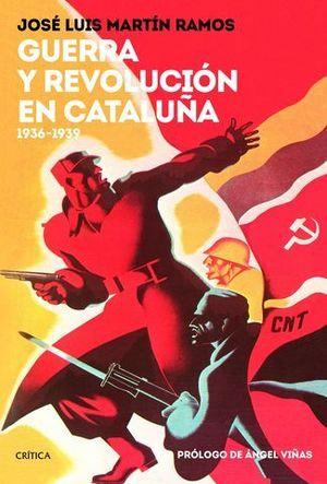 GUERRA Y REVOLUCION EN CATALUÑA