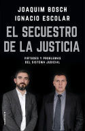 EL SECUESTRO DE LA JUSTICIA