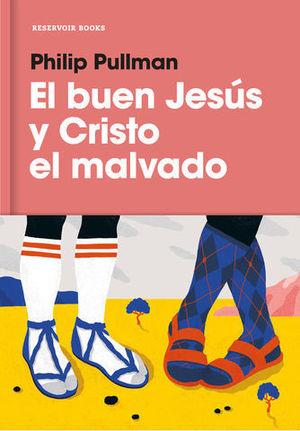 EL BUEN JESUS Y CRISTO MALVADO