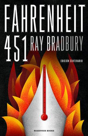 FAHRENHEIT 451 (EDICIÓN DEL CENTENARIO)