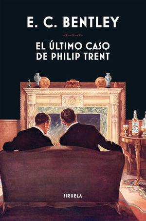 EL ULTIMO CASO DE PHILIP TRENT