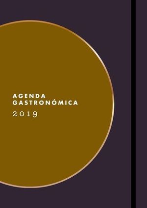 AGENDA ANUAL GASTRONOMICA 2019