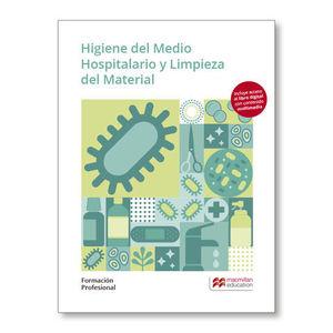 HIGIENE DEL MEDIO HOSPITALARIO Y LIMPIEZA ED. 2019