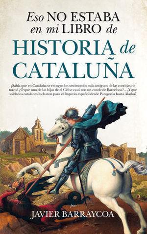 ESO NO ESTABA EN MI LIBRO DE HISTORIA DE CATALUÑA