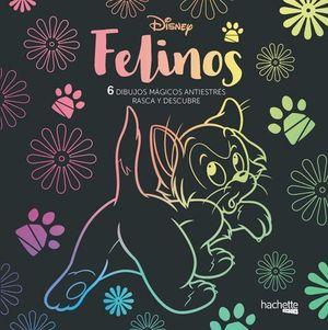 FELINOS DISNEY.  6 DIBUJOS MAGICOS