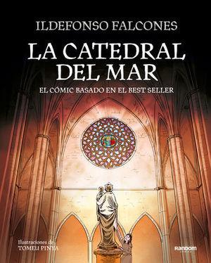 LA CATEDRAL DEL MAR EL CÓMIC BASADO EN EL BESTSELLER