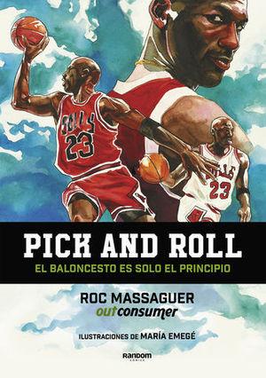 PICK AND ROLL. EL BALONCESTO ES SOLO EL PRINCIPIO