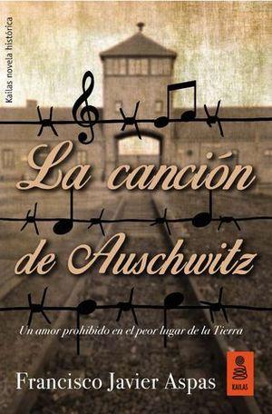 LA CANCION DE AUSCHWITZ