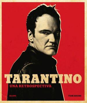 TARANTINO . UNA RETROSPECTIVA