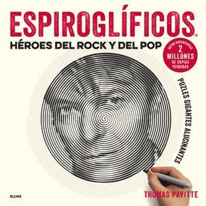 ESPIROGLIFICOS HEROES DEL ROCK Y DEL POP