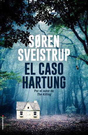 EL CASO HARTUNG.