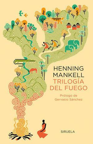 TRILOGIA DEL FUEGO