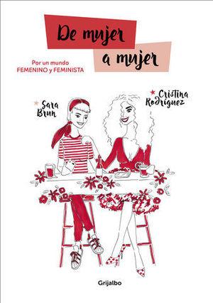 DE MUJER A MUJER POR UN MUNDO FEMENINO Y FEMINISTA