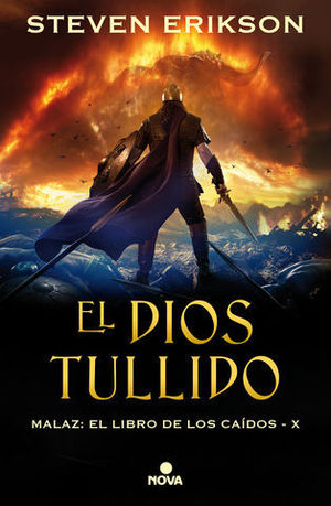 EL DIOS TULLIDO. MALAZ X