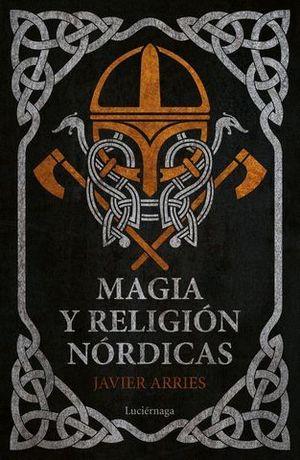 MAGIA Y RELIGIÓN NÓRDICAS.
