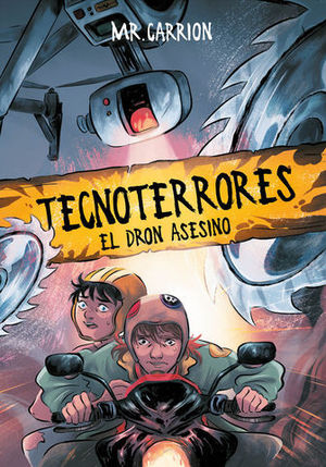 TECNOTERRORES.  EL DRON ASESINO