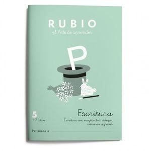 CUADERNILLOS RUBIO ESCRITURA 5 +7 AÑOS ED.2021