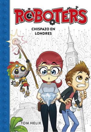 ROBOTERS.  CHISPAZO EN LONDRES