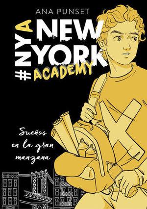 NEW YORK ACADEMY.  SUEÑOS EN LA GRAN MANZANA