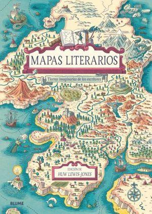 MAPAS LITERARIOS.  TIERRAS IMAGINARIA DE LOS ESCRITORES