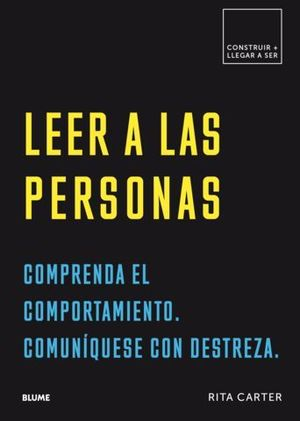 LEER A LAS PERSONAS.  COMPRENDA EL COMPORTAMIENTO.  COMMUNIQUESE