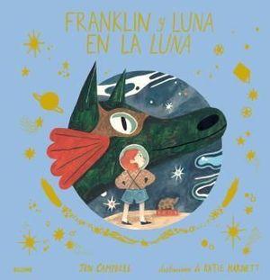 FRANKLIN Y LUNA EN LA LUNA.