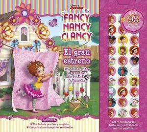 FANCY NANCY CLANCY.  EL GRAN ESTRENO. LIBRO CUENTO ACTIVIDADES Y PEGAT