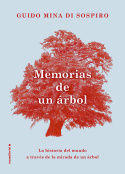 MEMORIAS DE UN ARBOL