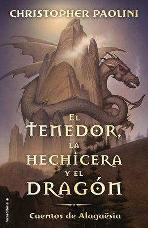 EL TENEDOR, LA HECHICERA Y E DRAGON.  CUENTOS DE ALGAËSIA